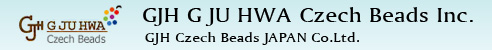 GJH G JU HWA Czech Beads Inc. GJH Czech Beads JAPAN Co.Ltd.